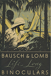 cover of Bausch & Lomb Life Long Binoculars Catalog and 1934 Price Sheet (21,027 bytes)